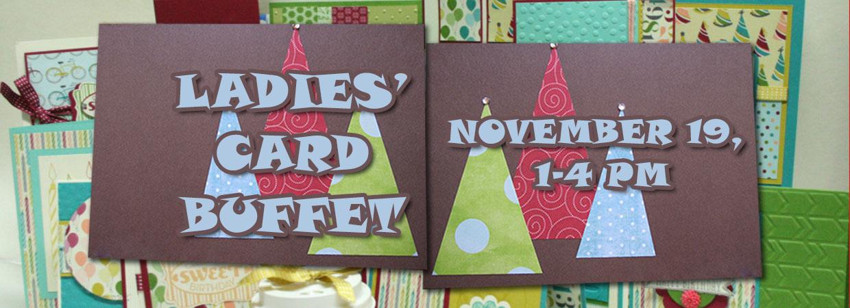 Ladies Card Buffet